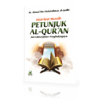 Cara Mudah Mendapatkan Petunjuk dari Alquran